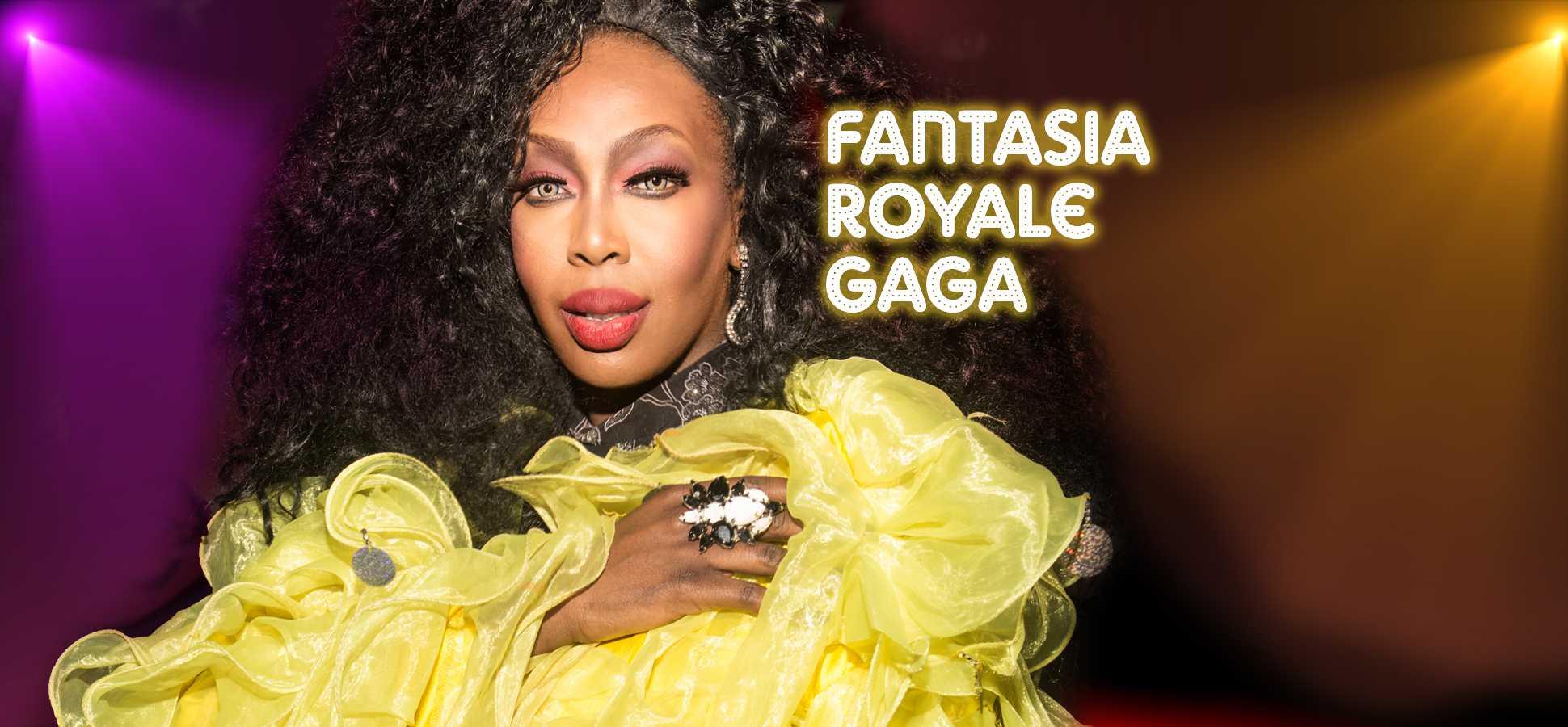 Fantasia Royale Gaga
